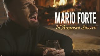 Mario Forte   N'Ammore Sincero (Video Ufficiale 2018)