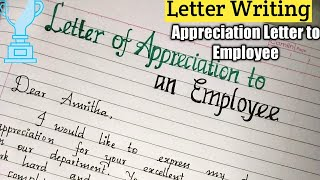 Letter of Appreciation to an Employee-Appreciation Letter/Letter writing