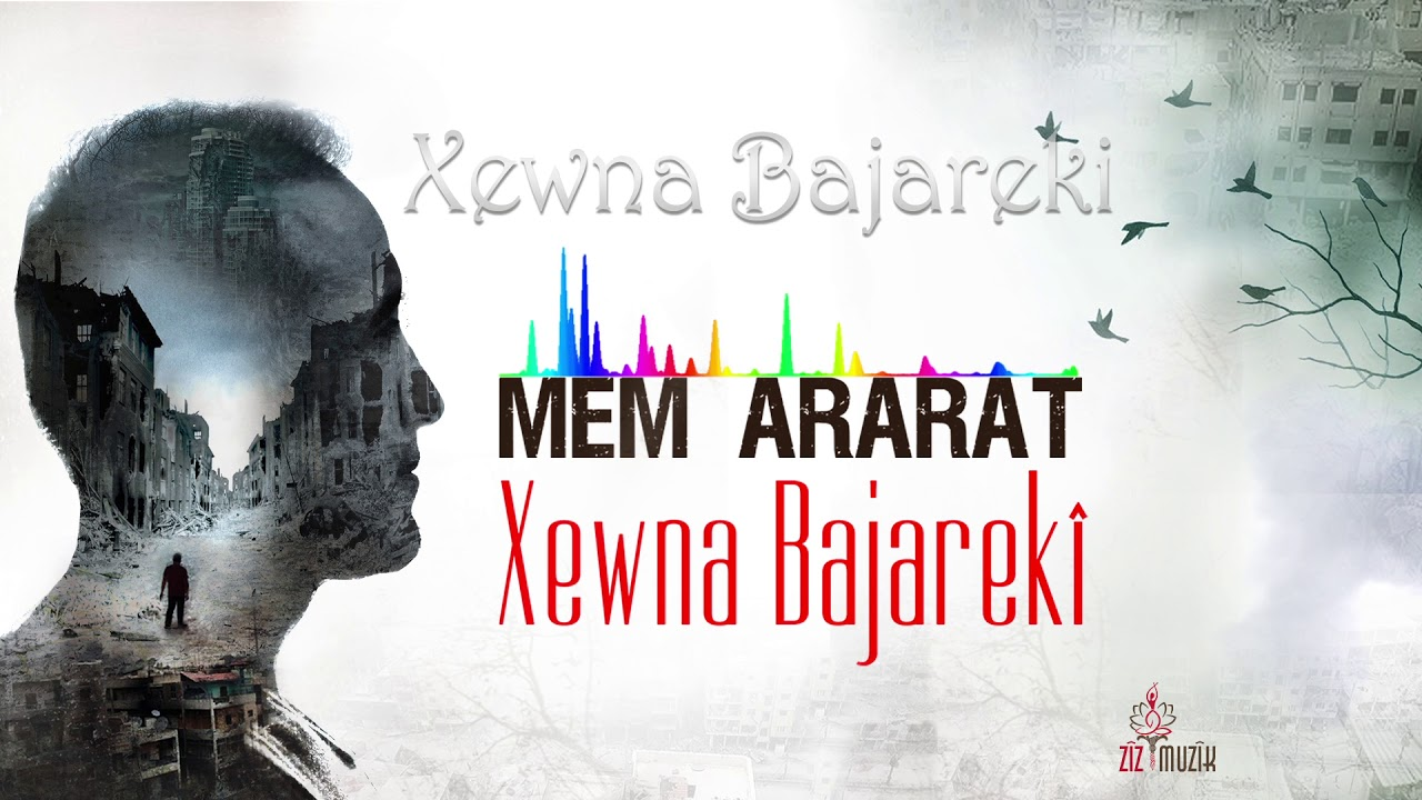 Mem Ararat – Xewna Bajareki Sözleri