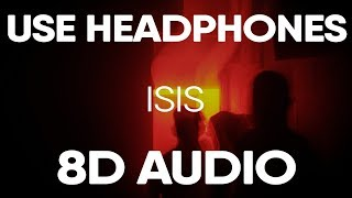 Joyner Lucas Ft. Logic   ISIS (ADHD) (8D AUDIO)