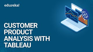 Customer-Product Analysis With Tableau