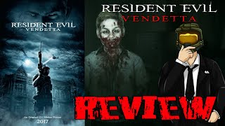 Resident Evil Vendetta - Movie Review