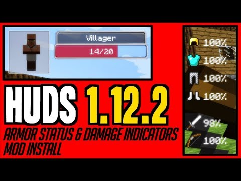 HUDS MOD 1.12.2 minecraft - how to download and install Armor Status & Damage Indicators