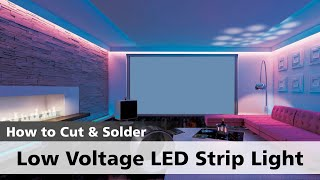 How to Cut and Solder your Low Voltage LED Strip Light