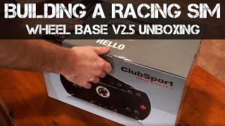 BUILDING A RACING SIM - Fanatec ClubSport Wheel Base V2.5 Unboxing