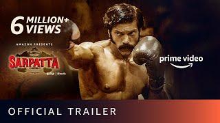 Sarpatta Parambarai - Official Trailer