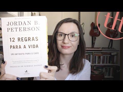 12 Regras para a Vida - Um anti?doto para o caos (Jordan B. Peterson) | Tatiana Feltrin
