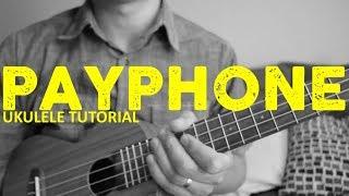 Payphone - Maroon 5 (EASY Ukulele Tutorial) - Chords - How To Play