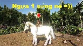 ARK: Survival Evolved Online #10 - Bắt được Ngựa một sừng Unicorns (Kỳ lân ARK)