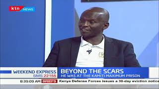 Beyond the scars: Kaberia tells his story after spending 13 years in prison