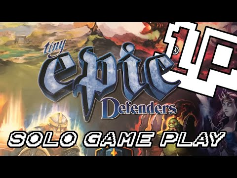 One Player Tiny Epic Defenders Solo Gameplay