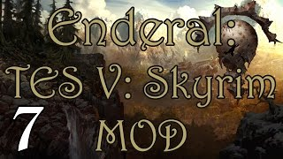 Enderal: Skyrim Mod | Part 7 - Carry on my Legacy!