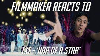 Filmmaker Reacts to TXT - 'Nap of a Star' Official MV