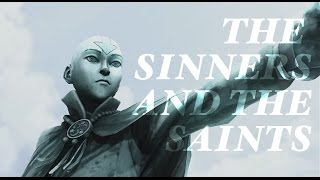Avatar || The Sinners and the Saints