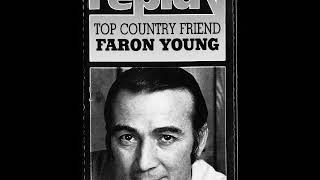Faron Young -- Loving Here, Living There, And Lying In Between