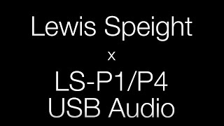 How to use the LS-P1 & LS-P4 as a USB Microphone