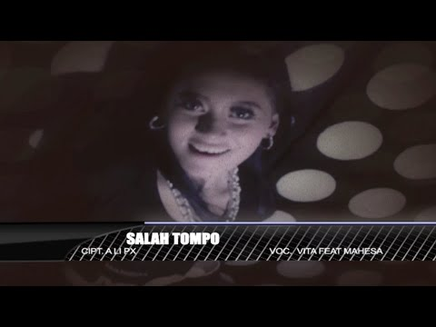 , title : 'Vita Alvia Ft. Mahesa - Salah Tompo - [Official Video]'