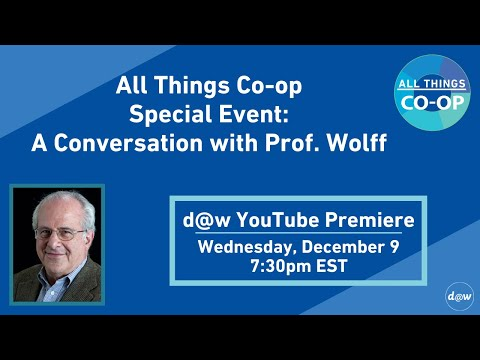 All Things Co-op S3 Special Event: A Conversation with Prof. Wolff