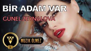 Günel Zeynalova - Bir Adam Var - Official Video Klip