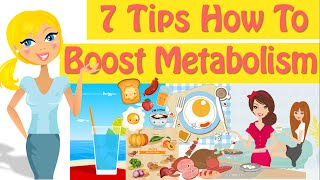 How To Boost Metabolism 7 Tips How To Increase Metabolism