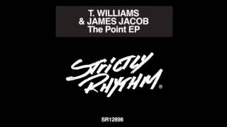 T.  Williams, James Jacob - The Point feat.  Kenny Dope (Original Mix)