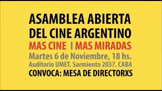 Asamblea abierta del cine argentino