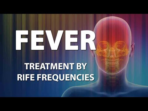 Video Fever - RIFE Frequencies Treatment - Energy & Quantum Medicine with Bioresonance