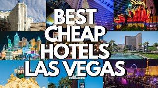 BEST CHEAP HOTELS in LAS VEGAS. (Las Vegas 2021)