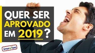 O que você precisa para ser aprovado em 2019?