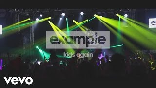 Example - Kids Again (Official Audio)