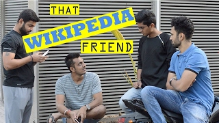 THAT WIKIPEDIA FRIEND | DUDE SERIOUSLY
