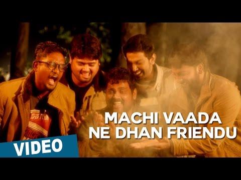 Machi Vaa da ne than en friendu