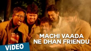 Machi Vaada Ne Dhan Friendu - Song Promo - Darling 2