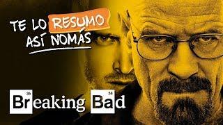 Breaking Bad | Te Lo Resumo