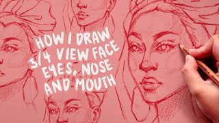 How To Draw 3/4 Face, Eyes, Nose, Mouth | Skillshare