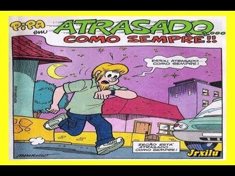 Pipa - Atrasado como sempre, quadrinhos turma da Mônica