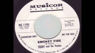 Teddy & The Pandas - Smokey Fire