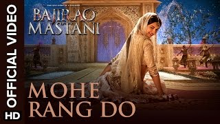 Mohe Rang Do Laal (Official Video Song) | Bajirao Mastani