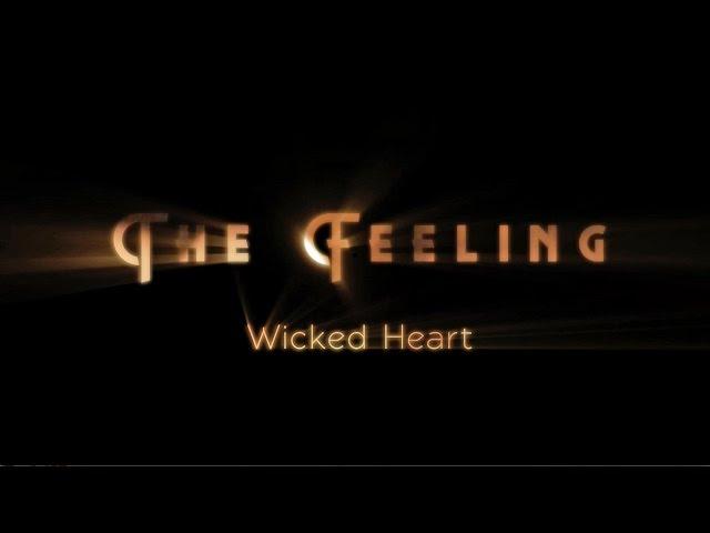 Wicked Heart (Lyric) - The Feeling
