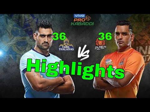 Pro Kabaddi 2019 Highlights Tamil thalaivas vs puneri paltan
