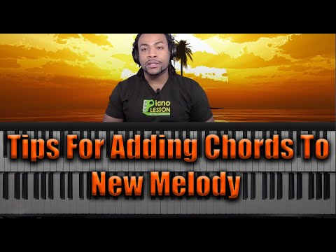 How To Add Chords To New Melody