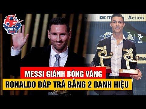 Messi Giành Quả Bóng Vàng 2019 Ronaldo ĐÁP TRẢ Bằng Cú Đúp Danh Hiệu Ở Serie A