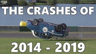 The Crashes of 2014 - 2019 / Highlights - UK Motorsport Action