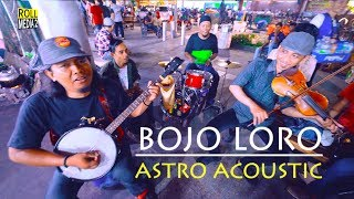 Ni Lagu Dijamin Bikin Kalian Pengen Ikut Joget   BOJO LORO Astro Acoustic (Pengamen Jogja) Malioboro