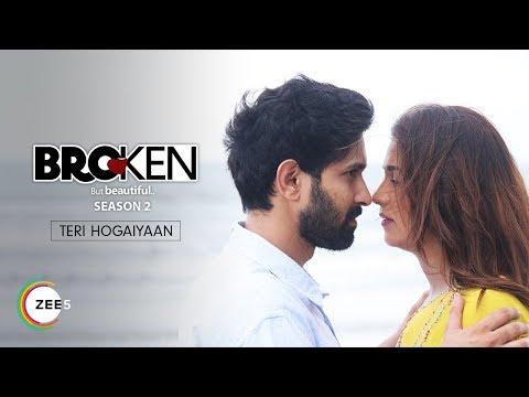 Teri Hogaiyaan   Music Video   Vishal Mishra   Broken But Beautiful Season 2   Premieres 27th Nov