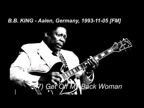 07 Get Off My Back Woman BB King Aalen1993