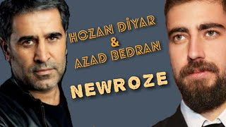 Azad Bedran & Hozan Diyar   Newroze Düet Feat  Official Video