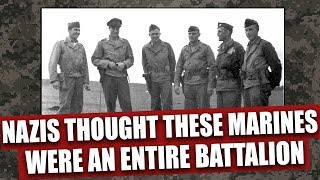 These 4 Marines killed so many Germans, the Nazis thought they were an entire allied battalion