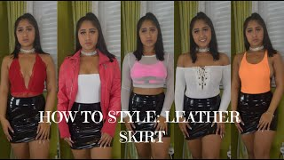 HOW TO STYLE: LEATHER SKIRT