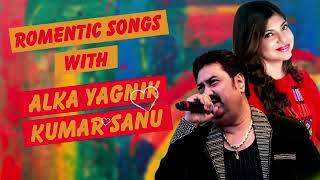 ROMANTIC SONGS OF ALKA YAGNIK & KUMAR SANU 🍀90's Evergreen Songs 🍀  Love Songs 🍀 Jukebox